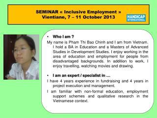 SEMINAR «Inclusive Employment»  Vientiane, 7 – 11 October 2013