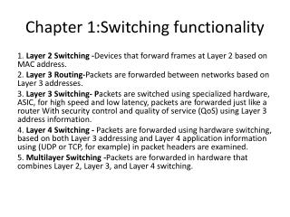 Chapter 1:Switching functionality