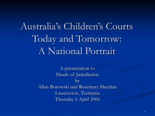 Australia's Children's Courts Today and Tomorrow: A National Portrait