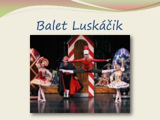 Balet Luskáčik