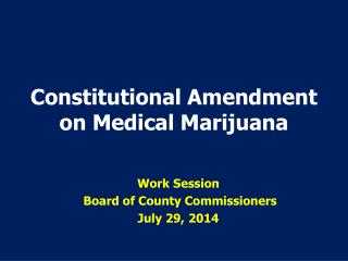 Constitutional Amendment on Medical Marijuana