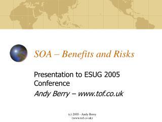 SOA � Benefits and Risks