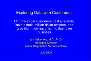 Exploring Data with Customers