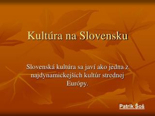 Kultúra na Slovensku