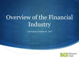 Overview of the Financial Industry