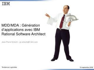 MDD/MDA : Génération d'applications avec IBM  Rational Software Architect