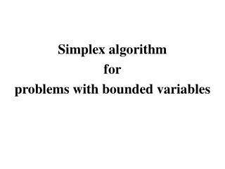 Simplex algorithm for problems with bounded variables