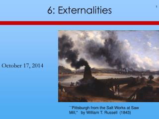 6: Externalities