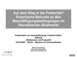 """Die empirische Grundlage: Studie """"Liberalisierung und Prekarisierung …"""""""