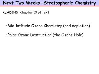 Next Two Weeks—Stratospheric Chemistry