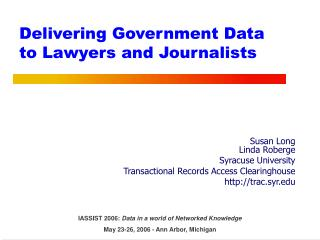 Delivering Government Data to Lawyers and Journalists