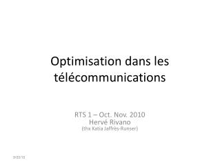 Optimisation dans les t�l�communications