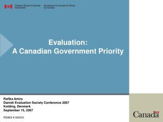 Evaluation:  A Canadian Government Priority