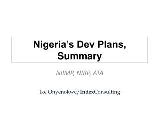 Nigeria's Dev Plans, Summary