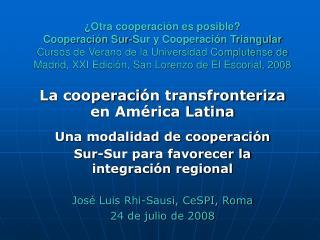 Otra cooperaci n es posible   Cooperaci n Sur-Sur y Cooperaci n Triangular Cursos de Verano de la Universidad Compluten
