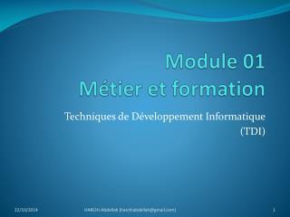 Module 01  Métier et formation