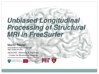 Unbiased Longitudinal Processing of Structural MRI in  FreeSurfer