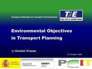 Environmental Objectives  in Transport Planning