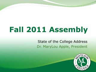 Fall 2011 Assembly