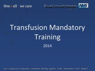 Transfusion Mandatory Training