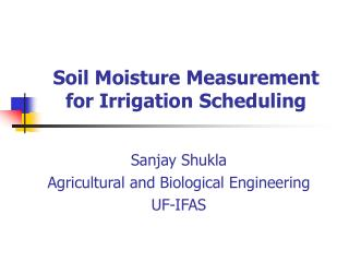 Soil Moisture Measurement for Irrigation Scheduling