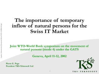 Pierre E. Page President TKS-Teknosoft Ltd