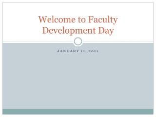 Welcome to Faculty Development Day
