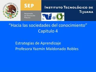 """""""Hacia las sociedades del conocimiento"""" Capitulo 4"""