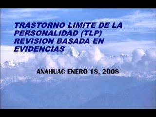 TRASTORNO LIMITE DE LA PERSONALIDAD (TLP) REVISION BASADA EN EVIDENCIAS