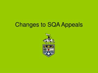 Changes to SQA Appeals