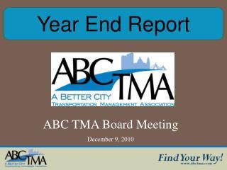 ABC TMA Board Meeting December 9, 2010