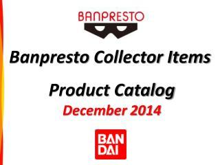 Banpresto  Collector Items
