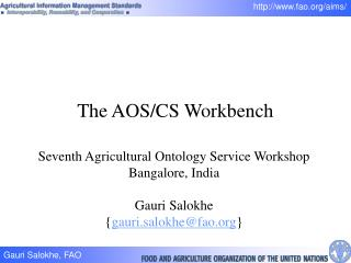 The AOS/CS Workbench