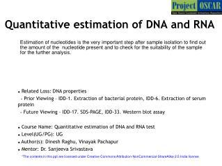 Quantitative estimation of DNA and RNA