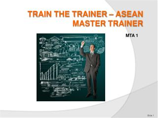 Train the Trainer � ASEAN Master  trainer