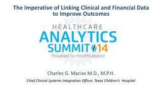 The Imperative of Linking Clinical and Financial Data to Improve Outcomes