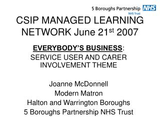 CSIP MANAGED LEARNING NETWORK June 21st 2007