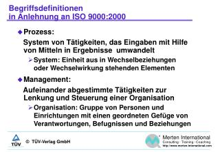 Begriffsdefinitionen  in Anlehnung an ISO 9000:2000