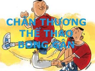 CHẤN THƯƠNG THỂ THAO BONG GÂN
