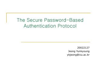 The Secure Password-Based Authentication Protocol