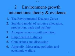 2	Environment-growth interactions: theory & evidence