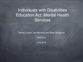 Individuals with Disabilities Education Act: Mental Health Services