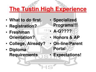 The Tustin High Experience