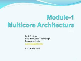 Module-1 Multicore Architecture