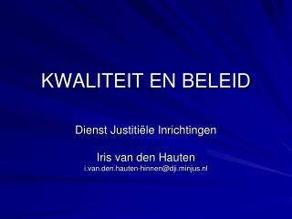 KWALITEIT EN BELEID