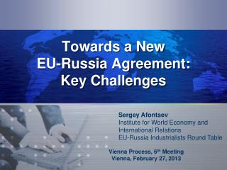 Towards a New EU-Russia Agreement: Key Challenges