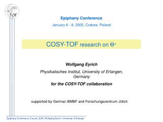 Epiphany Conference, Cracow, 2005, Wolfgang Eyrich, University of Erlangen