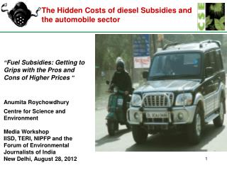 The Hidden Costs of diesel Subsidies and the automobile sector
