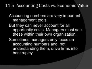 11.5  Accounting Costs vs. Economic Value