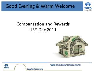 Compensation and Rewards 13 th  Dec 2011